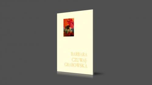 Barbara Czuwaj-Grabowska | 2005