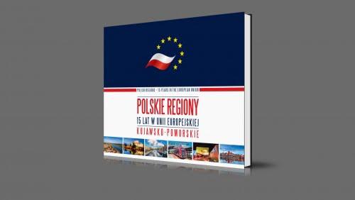 Kujawsko-Pomorskie | Polskie regiony - 15 lat w Unii Europejskiej | 2020