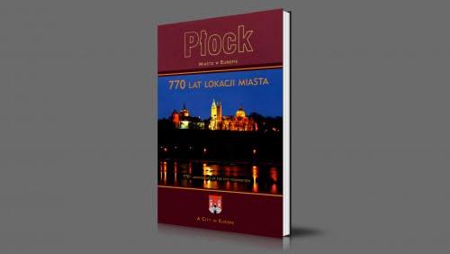 Płock | Miasto w Europie | 770 lat lokacji miasta | 2007