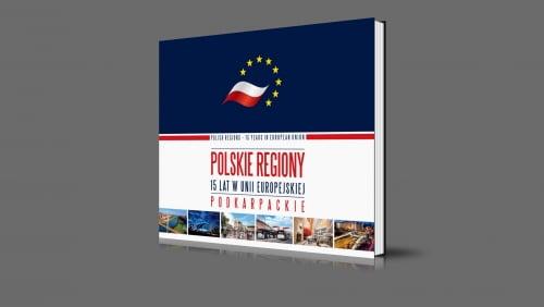 Podkarpackie | Polskie regiony - 15 lat w Unii Europejskiej | 2020