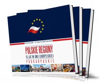 Podkarpackie_Polskie regiony - 15 lat w Unii Europejskiej | 2020