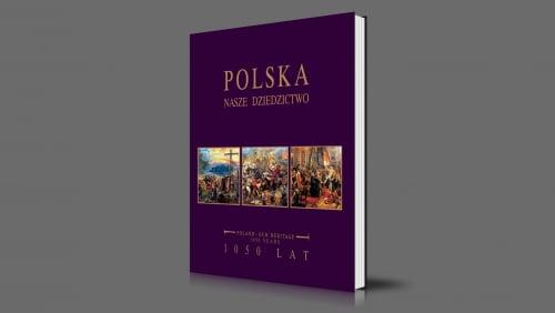 Polska - nasze dziedzictwo | 1050 lat | 2016