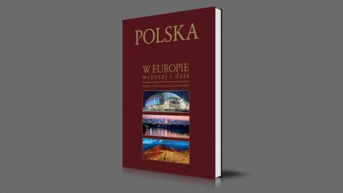 Polska w Europie wczoraj i dziś - 25 lat Samorządności | 2015-2017