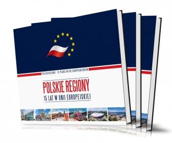 Polskie regiony - 15 lat w Unii Europejskiej | 2019