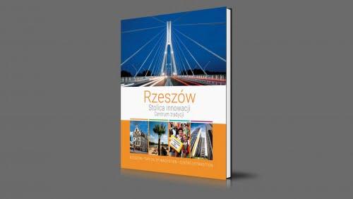 Rzeszów | stolica innowacji, centrum tradycji | 2019