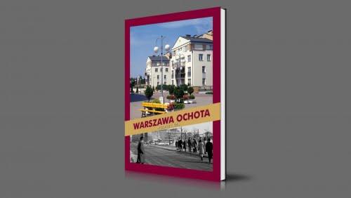 Warszawa Ochota | wczoraj i dziś | 2002