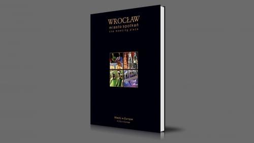 Wrocław | miasto spotkań | Miasto w Europie | 2007