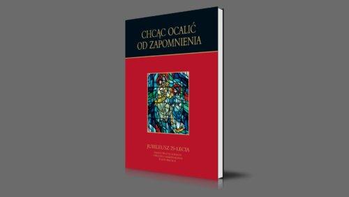 Chcąc ocalić od zapomnienia | Jubileusz 25-lecia parafii Świętej Rodziny i Świętego Maksymiliana w Katowicach | 2006