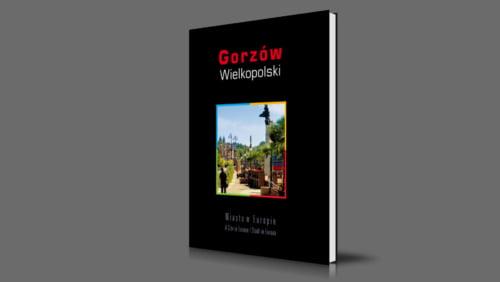 Gorzów Wielkopolski | A City in Europe | 2009
