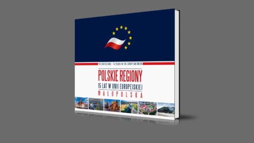 Małopolska | Polskie regiony - 15 lat w Unii Europejskiej | 2020