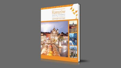 Rzeszów | Capital of innovation – Centre of tradition | 2021