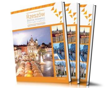 Rzeszów | Stolica innowacji – Centrum tradycji | 2021